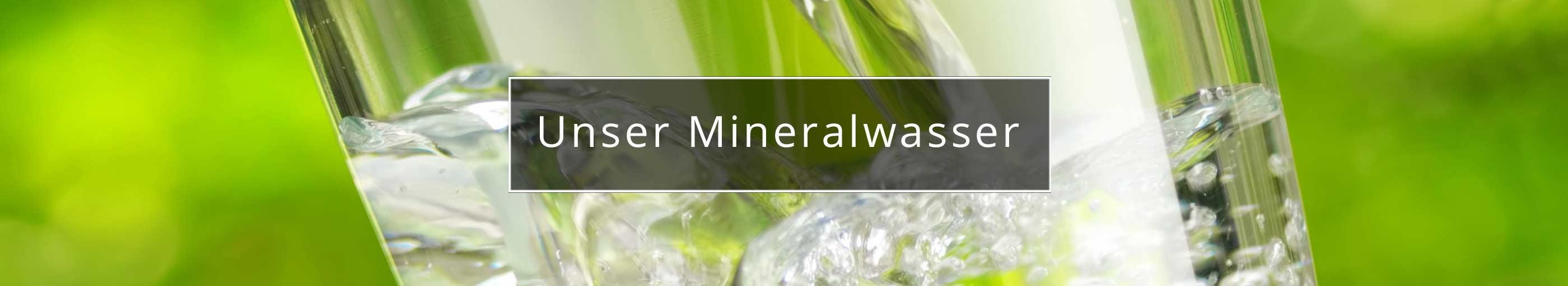 Header-Bild: Unser Mineralwasser